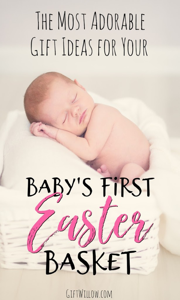 These are the best Easter basket ideas for babies that will make their first Easter memorable and special!