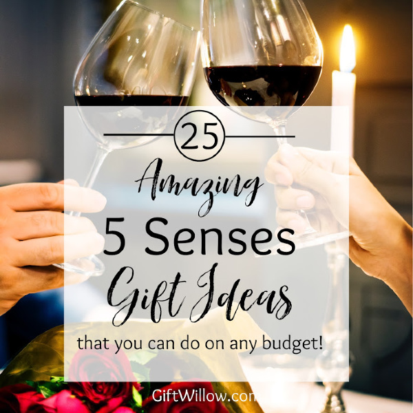 25 Of The Best 5 Senses Gift Ideas Gift Willow