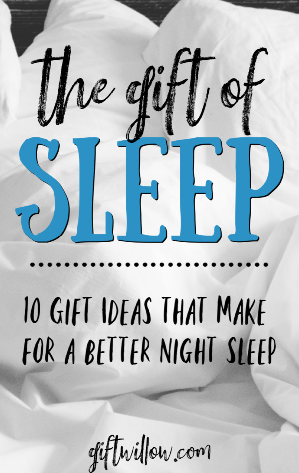 These amazing sleep gifts are perfect for the person in your life that is suffering from anxiety or stress, can't sleep through the night, or is just plain uncomfortable.  These are the gift ideas that will leave a huge impression!