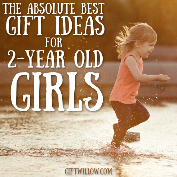 These are the best gift ideas for 2-year old girls that you can find anywhere.  They're great toddler gifts no matter what the occasion!
