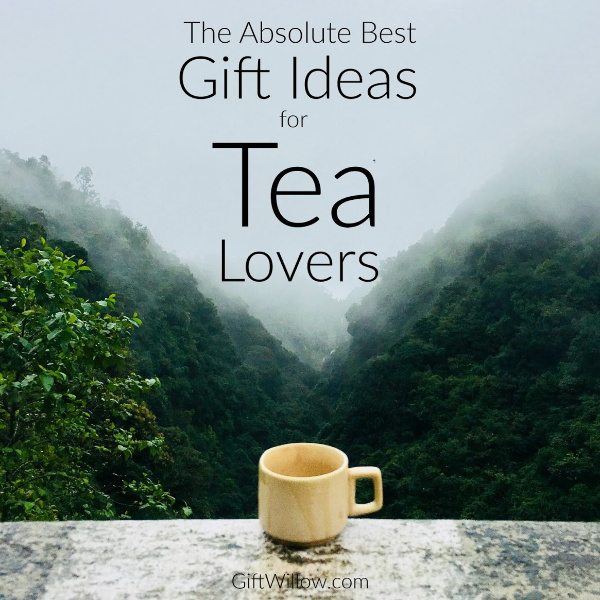 These gift ideas for tea lovers will surprise even the most tea-obsessed person in your life!