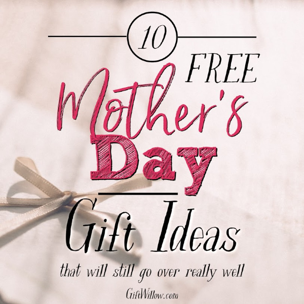 These free Mother's Day gift ideas are the best way to celebrate your mom without breaking the bank.  They're also great Mother's Day gifts for a wife as well!