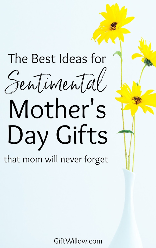 These sentimental Mother's Day gifts are perfect ideas for a Mother's Day that they'll never forget!