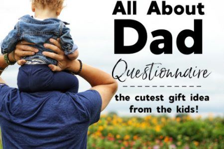 All About Dad Questionnaire - Great Father's Day Gift from the Kids
